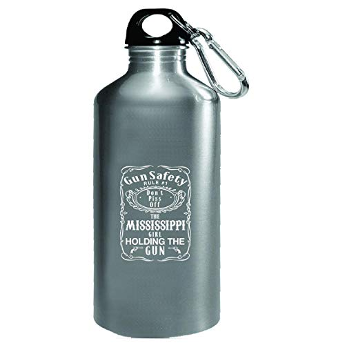 Mississippi - Gun Safety Rule 1 Dont Piss Off Girl - Water Bottle