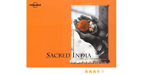 sacred india lonely planet pictorial