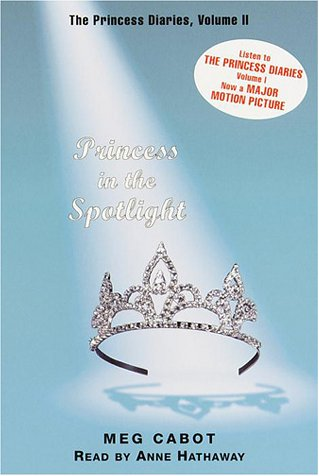 Princess in the Spotlight (The Princess Diaries, Vol. 2)