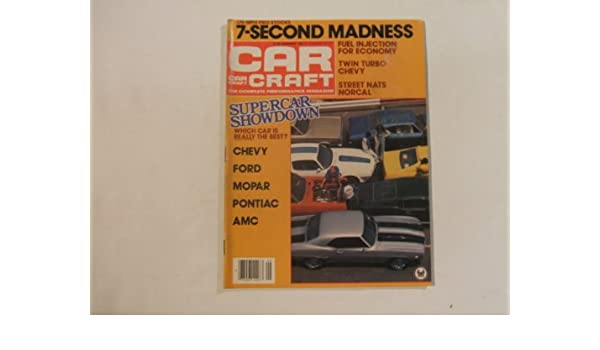Car Craft Magazine September 1981 (175 MPH PRO STOCKS 7 SECOND MADNESS- FUEL INJECTION FOR ECONOMY - TWIN TURBO CHEVY -- SUPERCAR SHOWDOWN WHICH CAR IS ...