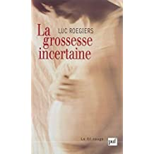 La grossesse incertaine (Fil rouge (le)) (French Edition)