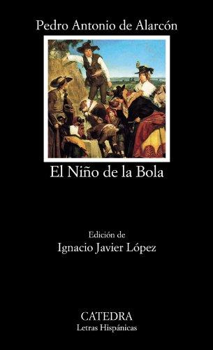Descargar Libro El Niño De La Bola De Pedro Antonio Pedro Antonio De Alarcón