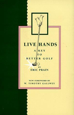 Live Hands: A Key to Better Golf