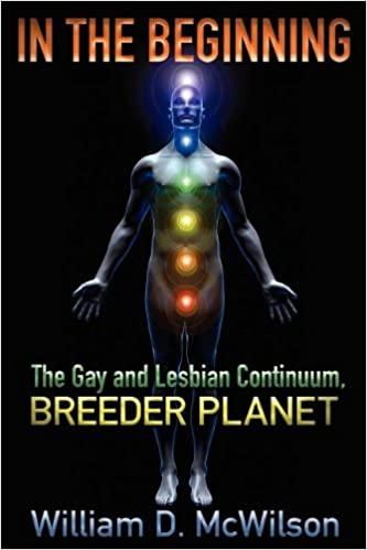 Book In the Beginning: The Gay and Lesbian Continuum, Breeder Planet