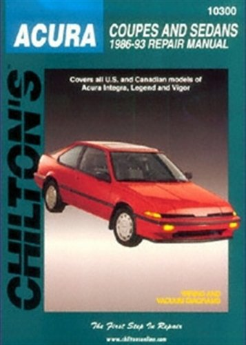 Chilton Repair Manual for Acura Coupes and Sedans (1986-1993)