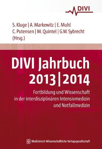 DIVI Jahrbuch 2013/2014: Fortbildung und Wissenschaft in der interdisziplinären Intensivmedizin und Notfallmedizin