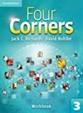 Four Corners Level 3 Workbook, Jack C. Richards and David Bohlke, 0521127513