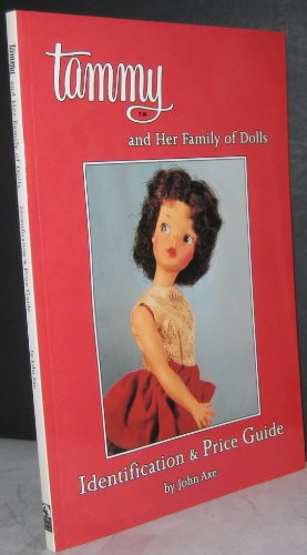 Tammy and Her Family of Dolls: Identification & Price Guide