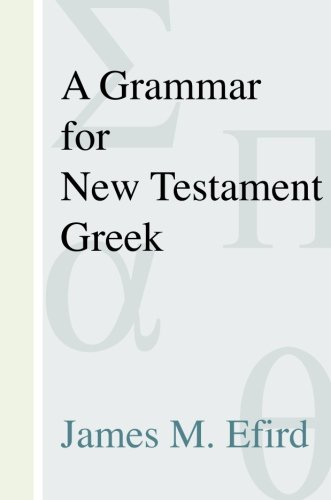 A Grammar for New Testament Greek: