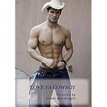Love Ya Cowboy
