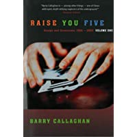 Raise You Five: Essays and Encounters 1964-2004