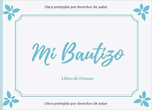 Amazon.com: Mi Bautizo: Libro de Firmas: Bautismo Libro de ...