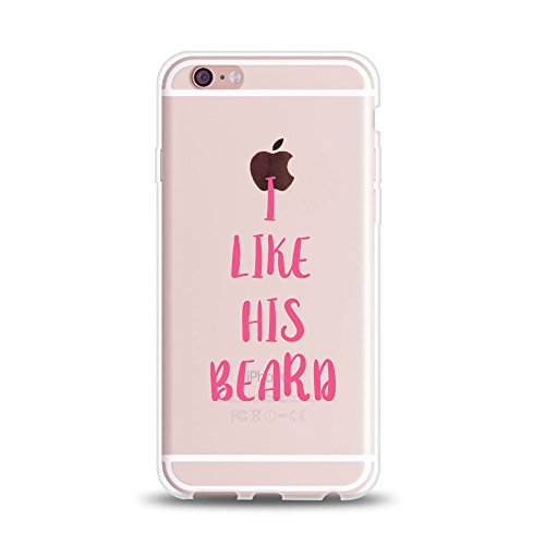 Couple Stuff-(I Like His Beard)-Boyfriend Girlfriend Love Stuff Cute Funny Anniversary for Girl I Like Her Butt I Like His Beard Clear Rubber Couple Case Replacement for iPhone 6s Plus