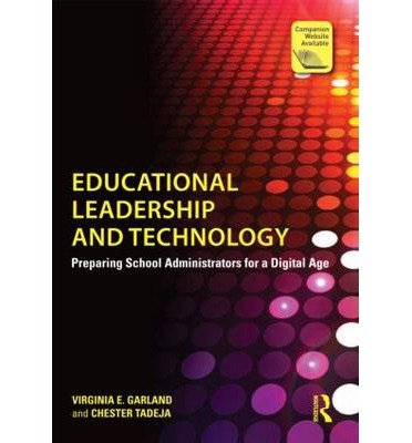 Educational Leadership and Technology: Preparing School Administrators for a Digital Age (Paperback) - Common