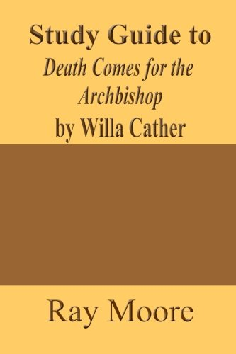 Study Guide to Death Comes for the Archbishop by Willa Cather (Volume 54)