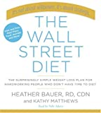img - for WALL STREET DIET, THE [audio] book / textbook / text book