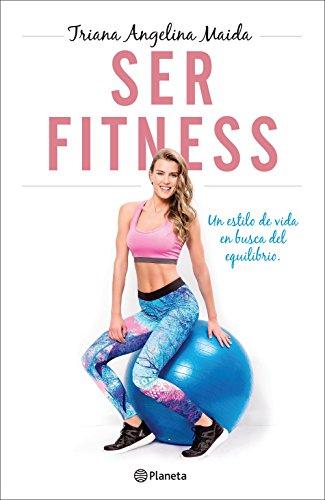Amazon.com: Ser Fitness: Un estilo de vida en busca del ...
