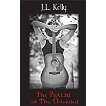 The Psalm of the Offended (Glory Series Book 1)