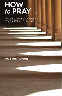 Amazon the book of hadith sayings of the prophet muhammad how to pray a step by step guide to prayer in islam fandeluxe Gallery