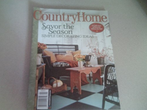 Country Home Magazine (Savor the season, Fall (Estate Single Range)