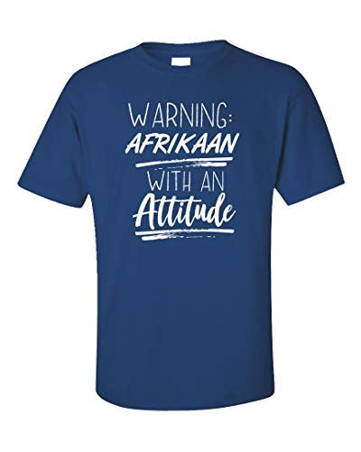 (Warning: Afrikaan with an Attitude - Unisex T-Shirt Royal Blue)