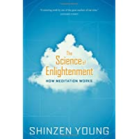 Science of Enlightenment: How Meditation Works