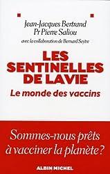 Les sentinelles de la vie : Le monde des vaccins