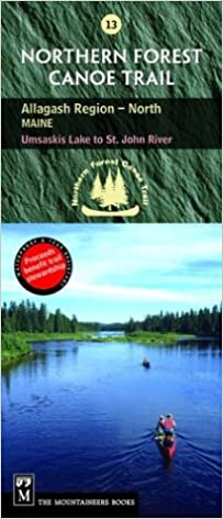 St John River Maine Map.Northern Forest Canoe Trail 13 Allagash Region North Maine