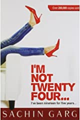 I Am Not Twenty Four.. Kindle Edition
