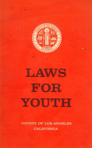 Laws for Youth: County of Los Angeles, California (R8-6561)