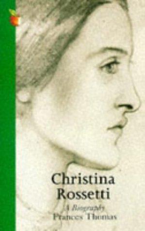 Christina Rossetti, a Biography
