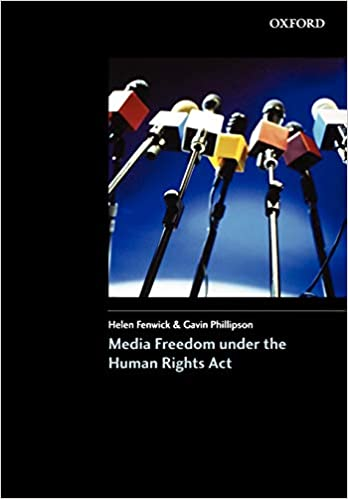 Media Freedom Under the Human Rights Acts, Third Impression Edition