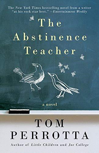 The Abstinence Teacher: A Novel (Reading Group Gold)