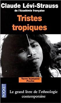 Tristes Tropiques par Lévi-Strauss