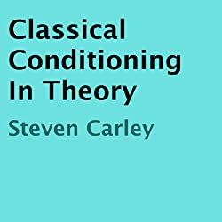 Classical Conditioning in Theory