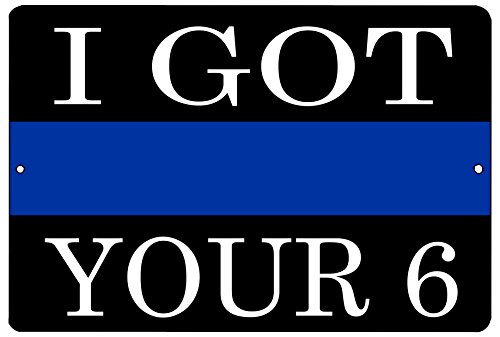 Blue Lives Matter Flag Metal Tin Sign Wall Decor Man Cave Bar Police Officer Thin Blue Line I got Your 6