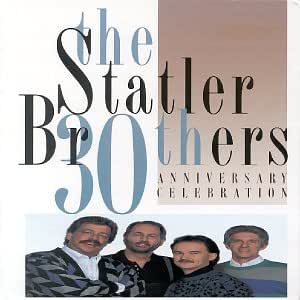 Statler Brothers 30th Anniversary Celebration Amazon