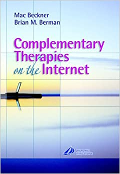 Complementary Therapies On The Internet, 1e Book Pdf