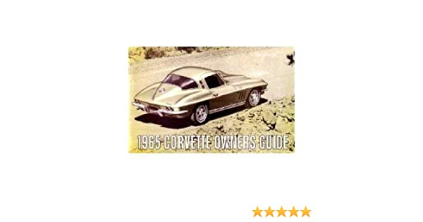 Amazon 1965 Chevrolet Corvette Owners Manual User Guide