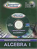 Prentice Hall Algebra 1 : Interactive Text CD-ROM, PRENTICE HALL, 0130378925