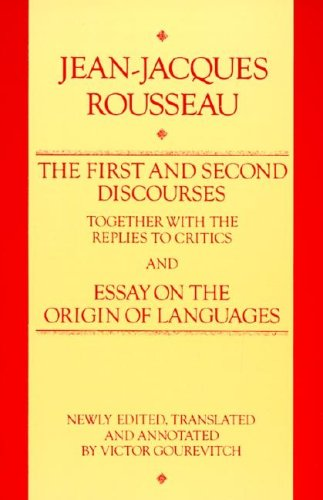 First and Second Discourse, Together With Replies to the Critics and Essays on the Origin of Languages by HarperCollins
