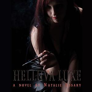 Helluva Luxe Audiobook