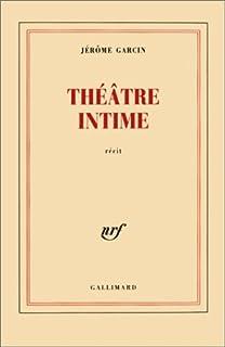 Théâtre intime, Garcin, Jérôme