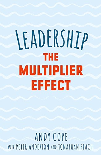Leadership: The Multiplier Effect