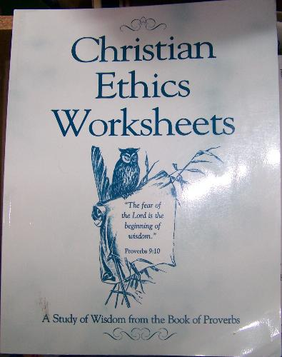 Christian ethics worksheets: A study of wisdom from the book of ...
