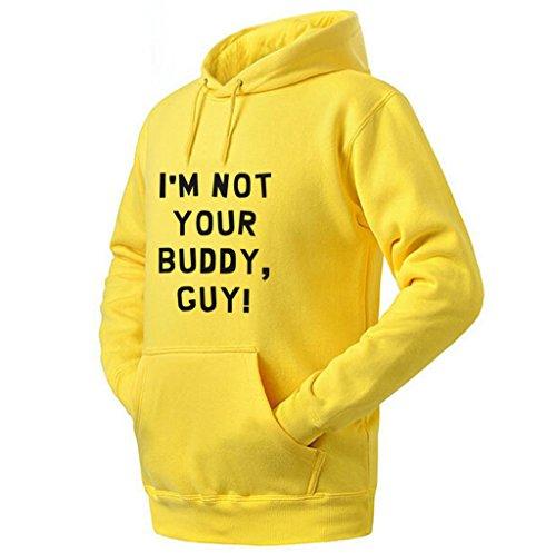 I'm Not Your Buddy Guy Funny Joke Unisex Hoodie (Yellow,XL) -