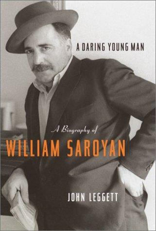 Read Online A Daring Young Man: A Biography of William Saroyan PDF