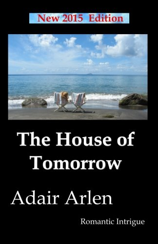 Book: The House of Tomorrow by Adair Arlen