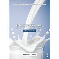 Re-imagining Milk: Cultural and Biological Perspectives (Routledge Series for Creative Teaching and Learning in Anthropology)