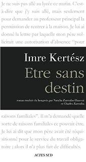 Etre sans destin, Kertész, Imre